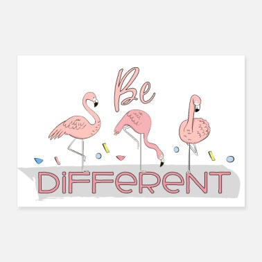 Erilainen Special and happy flamingos - Ole erilainen - Juliste 30x20 cm