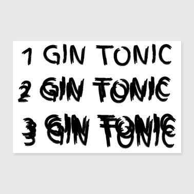 1 2 3 Gin Tonic font drunk - 30x20 cm Poster
