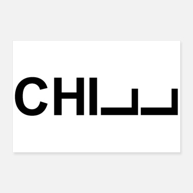 Chill Chill lettering - Poster
