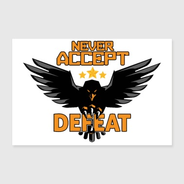 Army Military Eagle Stars Never Accept Defeat - 30x20 cm Poster