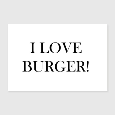 Idea Burger - Love - Idea regalo - Poster 30x20 cm