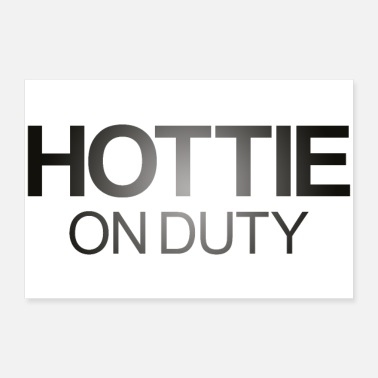 Provocation Hottie on Duty Lettering - Poster 30 x 20 cm