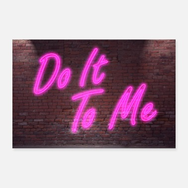 Scharf Néon Lettrage Do It To Me sur le mur de briques - Poster 30 x 20 cm