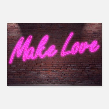 Lettering al neon Make Love on Brick Wall Poster - Poster 30x20 cm