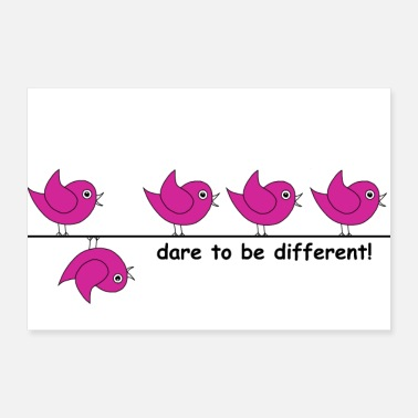 dare to be different - Poster 30x20 cm