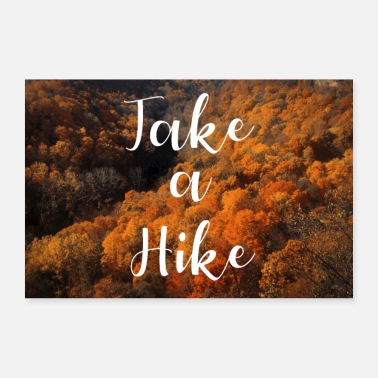 Indianer Take a Hike Indian Summer Canada Poster - Poster 30x20 cm