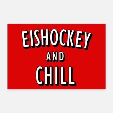 Hockey Ice hockey and chill poster - 30x20 cm Poster
