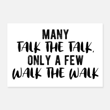 Squat Many talk the talk, only a few walk the walk - 30x20 cm Poster
