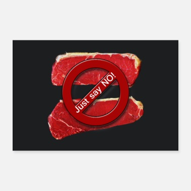 Beef Just say NO! poster - 30x20 cm Poster