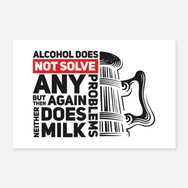 Alcohol Alcohol & milk - Poster