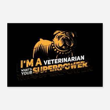 Employee I am a veterinarian, what is your superpower? - Poster