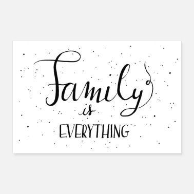 Handlettering Family is everything - Handlettering - Poster