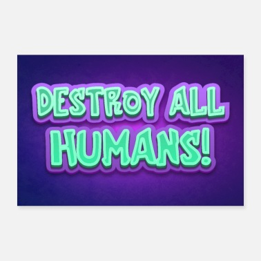 Satire Destroy All Humans! Satire Cartoon Typo Poster - Poster