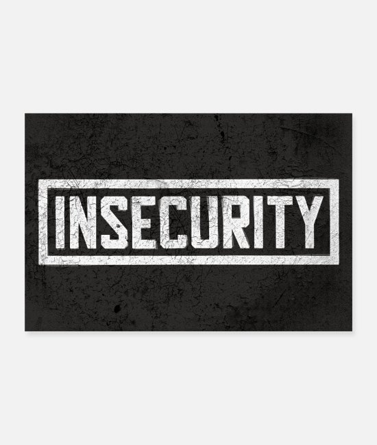 Politics Posters - Insecurity - Poster - Posters white