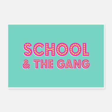 Poster: hey K's SCHOOL & THE GANG in the girls sky - Poster