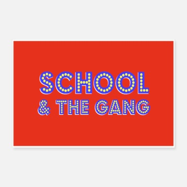 Gang Poster: hey K's SCHOOL & THE GANG Las Vegas Style - Poster