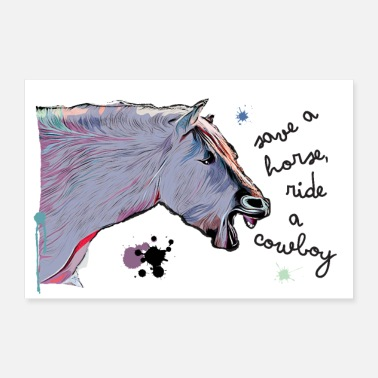 save a horse, ride a cowboy - for riders - Poster