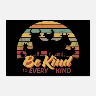 Tierliebe Be Kind to every Kind I Tierliebe Tierschutz Vegan - Poster
