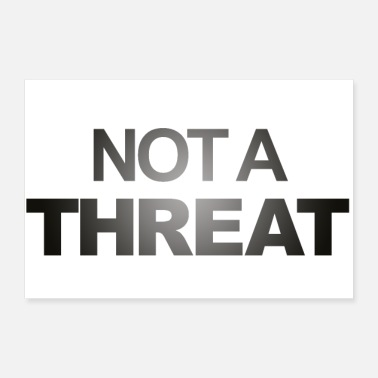 Movement Not a Threat Black Live matters protest movement - Poster