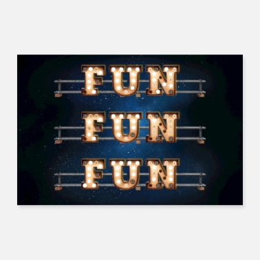 Fünfundvierzig Fun Fun Fun - Wall-Art for Hotel-Rooms - Poster - Poster