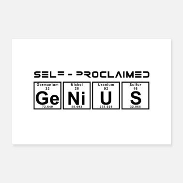 Genius Self Proclaimed Genius Poster Bild Gemälde Genie - Poster