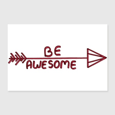 BE AWESOME - Poster 30x20 cm