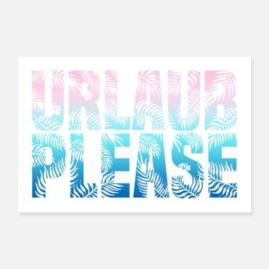 Urlaub URLAUB PLEASE - Poster
