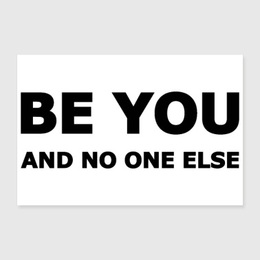 Be You - Poster 30x20 cm