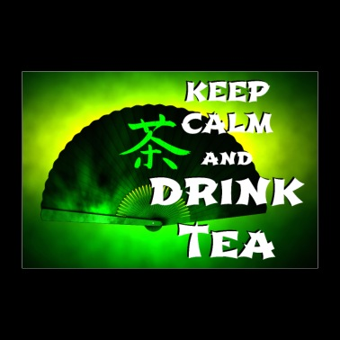keep calm and drink green tea - 30x20 cm Poster