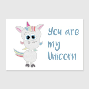 You are my unicorn .... You are my one and all - 30x20 cm Poster