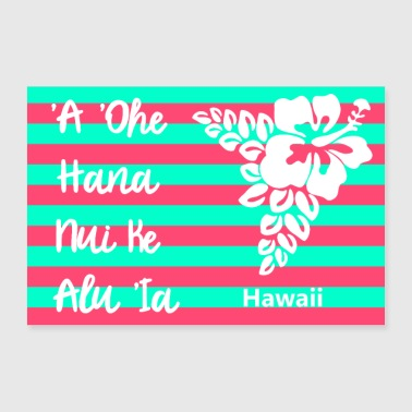 Hawaii proverb - 30x20 cm Poster