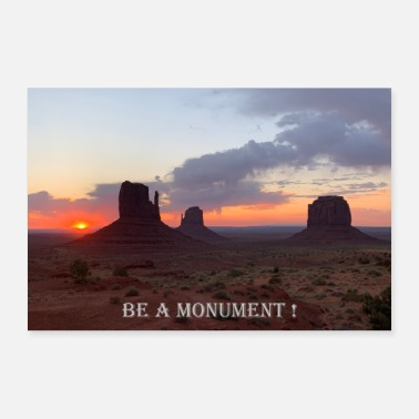 Monument Photography | Monument Valley | be a monument! - Poster