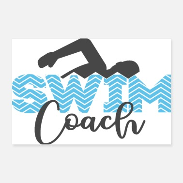 Coach For swim coaches: swim coach poster - Poster