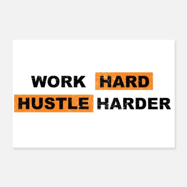 Worker Work Hard Hustle Harder si bokstaver - Poster