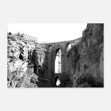 Spain Ronda bridge Spain architecture - Poster 24 x 16 (60x40 cm)