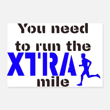 Motto Run the extra mile! - Poster 24 x 16 (60x40 cm)