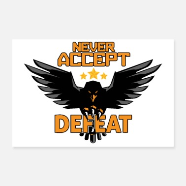 Military Army Military Eagle Stars Never Accept Defeat - Poster 24 x 16 (60x40 cm)