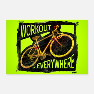 Racing Bike Racing Bike - Workout Everywhere Poster - Poster