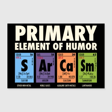 S Ar Ca Sm - Periodic Table of Humor - Poster 24 x 16 (60x40 cm)