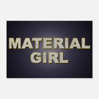Auszeichnung Material Girl Luxus Bling Bling - Poster 60x40 cm
