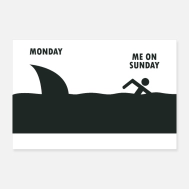 Monday Me on the run from Monday (Shark) - Poster 24 x 16 (60x40 cm)