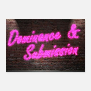 Dominant Neon Lettering Dominance & Submission on Wall - Poster 24 x 16 (60x40 cm)