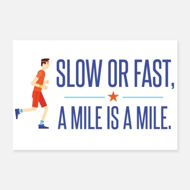 Slow Slow or Fast. And Miles is a Miles. - Poster