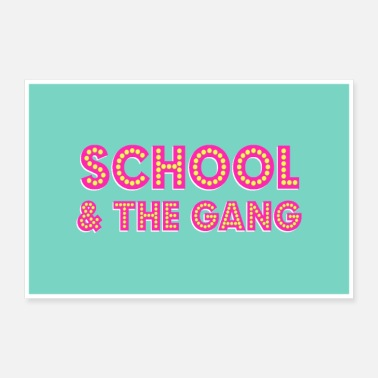 Gang Poster: hey K's SCHOOL & THE GANG in the girls sky - Poster