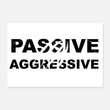 Aggressive Passive Aggressive Lettering with Beast Scratches - Poster