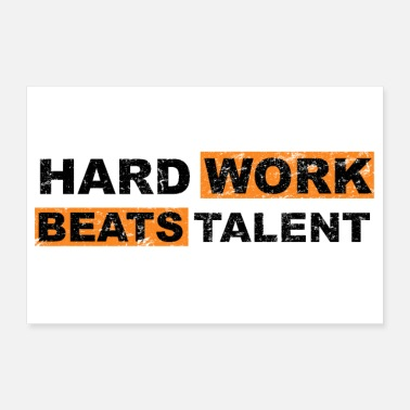 Fitness Hard Work Beats Talent Motivation Quote - Poster