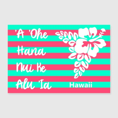 Proverbio Hawaii - Poster 60x40 cm