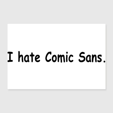 Strip I hate comic sans - Poster 24 x 16 (60x40 cm)