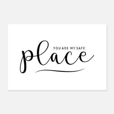 Schatz YOU ARE MY SAFE PLACE - Poster 60x40 cm