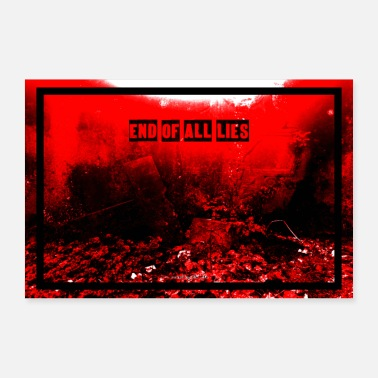Vorbei END OF ALL LIES by die|site - Poster 60x40 cm